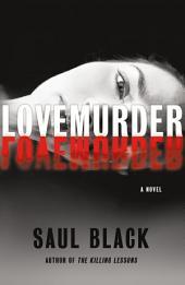 LoveMurder: A Novel