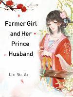 Farmer Girl and Her Prince Husband
