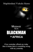 Message to a Blackman in Africa Book