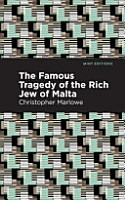 The Famous Tragedy of the Rich Jew of Malta PDF