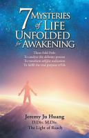 7 Mysteries of Life Unfolded for Awakening PDF