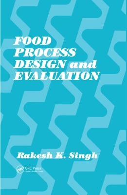 Food Process Design and Evaluation