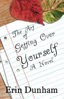 The Art of Getting Over Yourself PDF