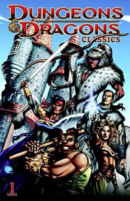 Dungeons   Dragons  Classics Vol  1 PDF