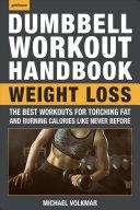 The Dumbbell Workout Handbook