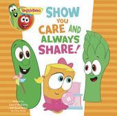 VeggieTales: Show You Care and Always Share, a Digital Pop-Up Book