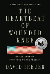 The Heartbeat Of Wounded Knee Book PDF