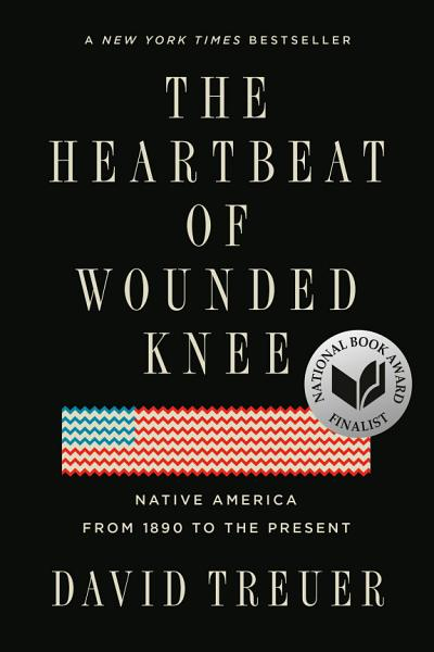 The Heartbeat of Wounded Knee Pdf Book