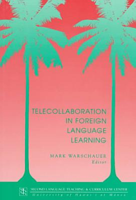 Telecollaboration in Foreign Language Learning PDF