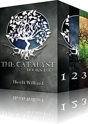 The Catalyst Boxed Set   Books 1 3