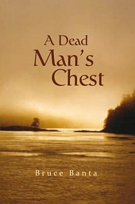 A Dead Man s Chest