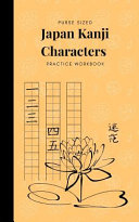 Purse Sized Japan Kanji Characters Practice Workbook PDF