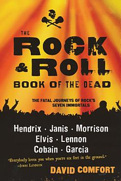 The Rock And Roll Book Of The Dead PDF