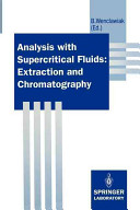 Analysis with Supercritical Fluids: Extraction and Chromatography