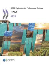 OECD Environmental Performance Reviews OECD Environmental Performance Reviews: Italy 2013