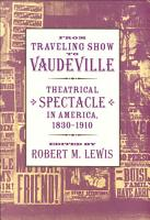 From Traveling Show to Vaudeville PDF