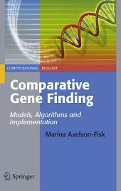 Comparative Gene Finding: Models, Algorithms and Implementation