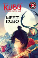Kubo and the Two Strings  Meet Kubo