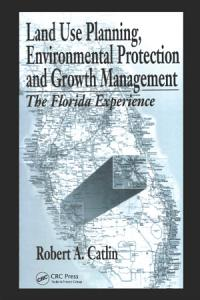 Land Use Planning  Environmental Protection and Growth Management Book
