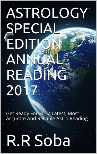 Astrology Special Edition Annual Reading 2017