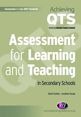 Assessment for Learning and Teaching in Secondary Schools PDF