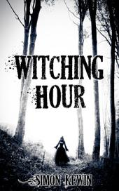 Witching Hour: three short stories