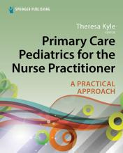 Primary Care Pediatrics for the Nurse Practitioner PDF