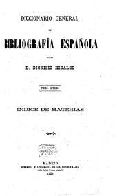 Diccionario general de Bibliografía Española: Volumen 7