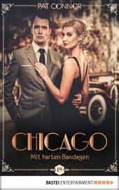 Chicago - Mit harten Bandagen
