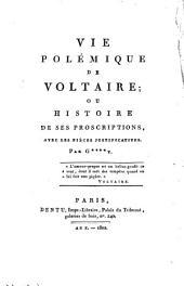 La Vie polemique de Voltaire