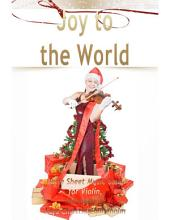 Joy to the World Pure Sheet Music Solo for Violin, Arranged by Lars Christian Lundholm