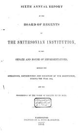 Annual Report of the Board of Regents of the Smithsonian Institution, Showing the Operations, Expenditures, and Conditions of the Institution for the Year ....: Volume 3