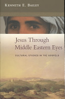 Jesus Through Middle Eastern Eyes Book
