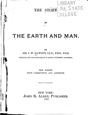 The Story of the Earth and Man  by Sir J W  Dawson PDF