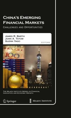 China s Emerging Financial Markets