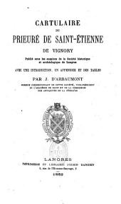 Cartulaire du prieuré de Saint-Étienne de Vignory...