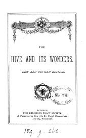 The hive and its wonders