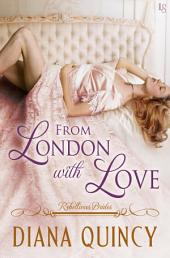 From London with Love: Rebellious Brides
