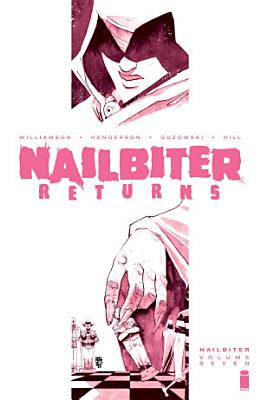 Nailbiter Vol 7 Nailbiter Returns