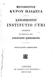 Institutio Cyri: recensuit et praefatus est Ludovicus Dindorfius