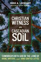 Christian Witness in Cascadian Soil PDF
