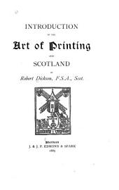 Introduction of the Art of Printing Into Scotland