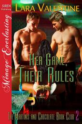 Her Game, Their Rules [The Martinis and Chocolate Book Club 2]