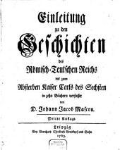Einleitung zu den Geschichten des Römisch-Teutschen Reichs bis zum Absterben Kaiser Carls des Sechsten