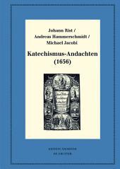 Katechismus-Andachten (1656): Kritische Ausgabe und Kommentar. Kritische Edition des Notentextes
