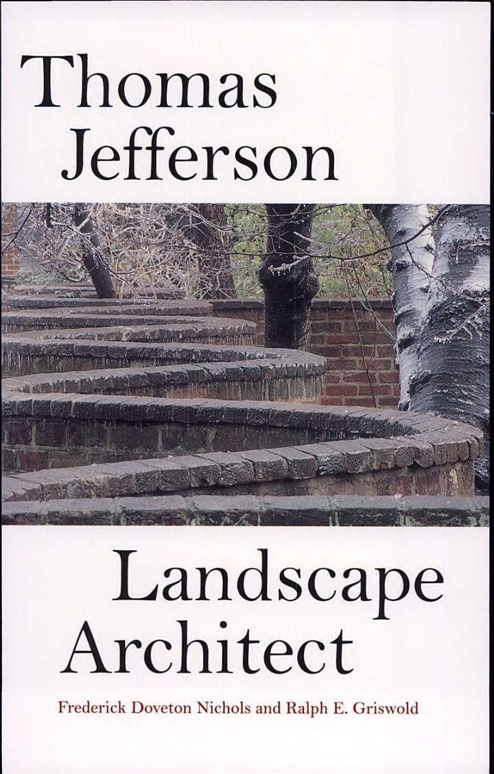 Thomas Jefferson, Landscape Architect