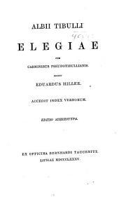 Albii Tibulli Elegiae: cum carminibus pseudotibullianis