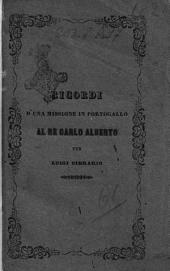 Ricordi d'una missione in Portogallo al re Carlo Alberto per Luigi Cibrario