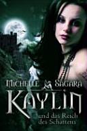 Kaylin und das Reich des Schattens PDF