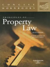 Principles of Property Law, 6th (Concise Hornbook Series): Edition 6